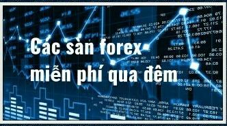 Danh sách các sàn forex miễn không thu phí qua đêm swap bao gồm sàn octafx fxtm forextime fxprimus liteforex