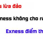 exness lừa đảo