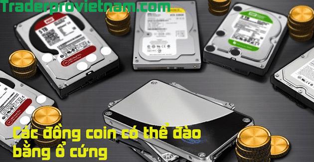 Danh sách các đồng tiền ảo coin có thể đào bằng ổ đĩa cứng hdd và ssd trên máy tính